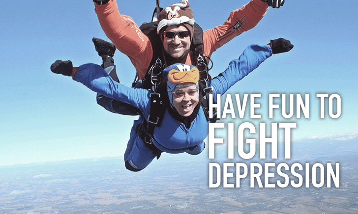 Have Fun to Fight Depression